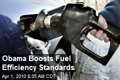 Obama Boosts Fuel Efficiency Standards