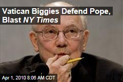 Vatican Biggies Defend Pope, Blast NY Times