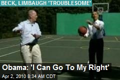 Obama: 'I Can Go To My Right'