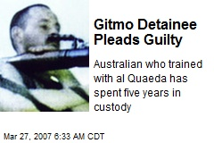 Gitmo Detainee Pleads Guilty