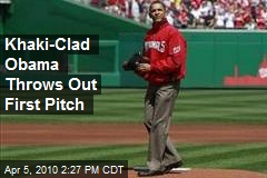 Khaki-Clad Obama Throws Out First Pitch