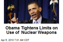 Obama Tightens Limits on Use of Nuclear Weapons