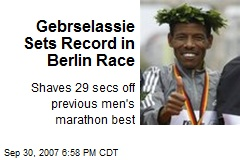 Gebrselassie Sets Record in Berlin Race