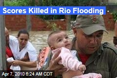 Scores Killed in Rio Flooding