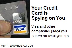 Your Credit Card Is Spying on You