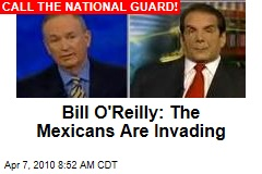 Bill O'Reilly: The Mexicans Are Invading