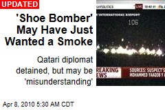 'Shoe Bomber' May Have Just Wanted a Smoke