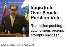 Iraqis Irate Over Senate Partition Vote