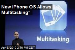 New iPhone OS Allows Multitasking*