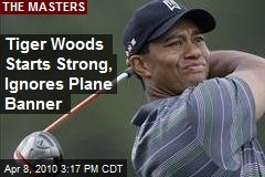 Tiger Woods Starts Strong, Ignores Plane Banner