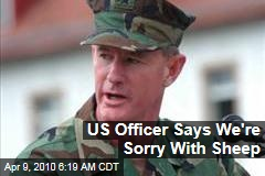 US Officer Says We're Sorry With Sheep