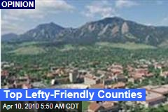 Top Lefty-Friendly Counties