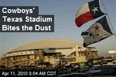 Cowboys' Texas Stadium Bites the Dust