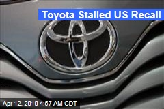 Toyota Stalled US Recall