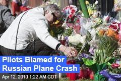 Pilots Blamed for Russian Plane Crash