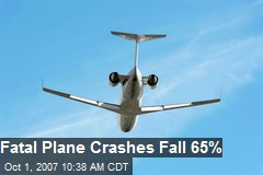 Fatal Plane Crashes Fall 65%