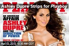 Ashley Dupre Strips for Playboy