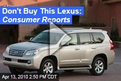 Don't Buy This Lexus: Consumer Reports