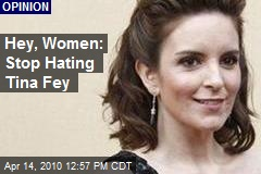 Hey, Women: Stop Hating Tina Fey