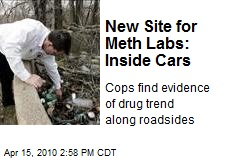 New Site for Meth Labs: Inside Cars