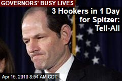 3 Hookers in 1 Day for Spitzer: Tell-All