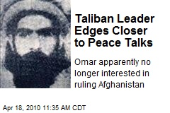 Taliban Leader Edges Closer to Peace Talks