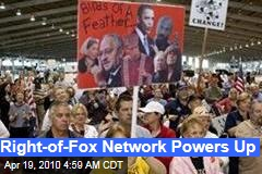 Right-of-Fox Network Powers Up