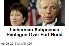 Lieberman Subpoenas Pentagon Over Fort Hood