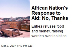 African Nation's Response to Aid: No, Thanks
