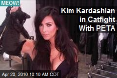 Kim Kardashian in Catfight With PETA
