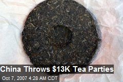 China Throws $13K Tea Parties