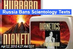 Russia Bans Scientology Texts