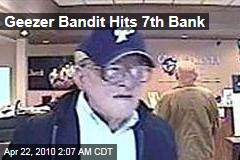 Geezer Bandit Hits 7th Bank