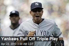 Yankees Pull Off Triple Play