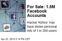 For Sale: 1.5M Facebook Accounts