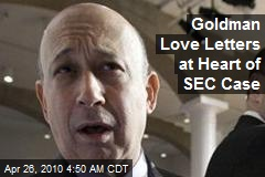 Goldman Love Letters at Heart of SEC Case
