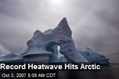 Record Heatwave Hits Arctic