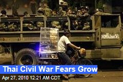 Thai Civil War Fears Grow