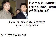 Korea Summit Runs Into 'Wall of Mistrust'
