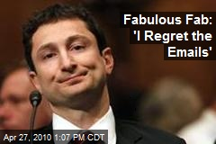 Fabulous Fab: 'I Regret the Emails'