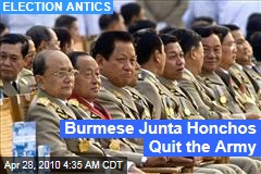 Burmese Junta Honchos Quit the Army