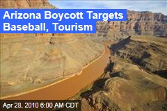 Arizona Boycott Targets Baseball, Tourism