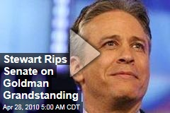 Stewart Rips Senate on Goldman Grandstanding