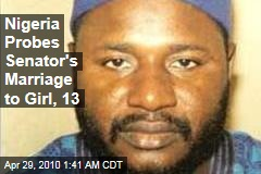 Nigeria Probes Senator's Marriage to Girl, 13