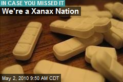 Xanax Is No. 1 Drug in America