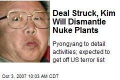 Deal Struck, Kim Will Dismantle Nuke Plants