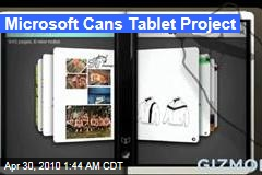 Microsoft Cans Tablet Project