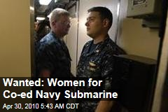 Wanted: Women for Co-ed Navy Submarine