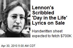 Lennon's Scribbled 'Day in the Life' Lyrics on Sale