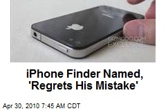 iPhone Finder Named, 'Regrets His Mistake'
